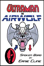 Cover of: Ultraman is Airwolf