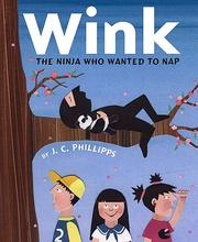 Cover of: Wink: The Ninja Who Wanted to Nap