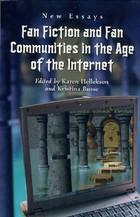Cover of: Fan Fiction and Fan Communities in the Age of the Internet: New Essays