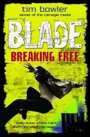Cover of: Blade Vol. 3 Breaking Free