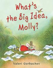 Cover of: What's the big idea, Molly?
