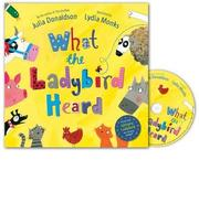 Cover of: What the Ladybird Heard Book and CD