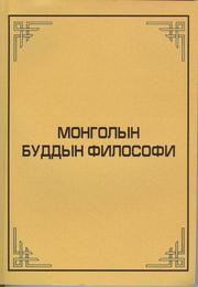 Cover of: Mongolian Buddhist Philosophy