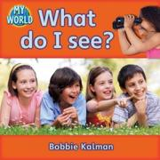 Cover of: What do i see?