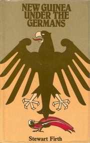 Cover of: New Guinea Under The Germans