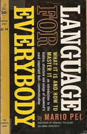 Cover of: Language for everybody: what it is and how to master it.