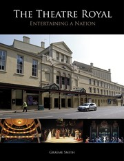 Cover of: The Theatre Royal: Entertaining a Nation