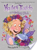 Cover of: Hailey Twitch and the Wedding Glitch
