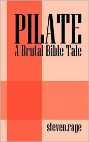 Cover of: Pilate: A Brutal Bible Tale