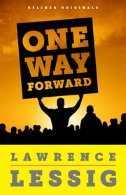 Cover of: One Way Forward: The Outsider's Guide to Fixing the Republic