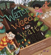 Cover of: Water, weed, and wait