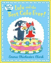 Cover of: Lulu and the Best Cake Ever