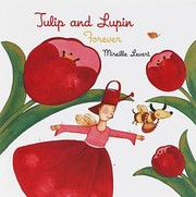 Cover of: Tulip and Lupin Forever