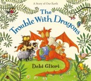 Cover of: The trouble with dragons
