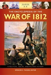 Cover of: The encyclopedia of the War of 1812