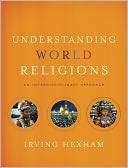 Cover of: Understanding World Religions: An Interdisciplinary Approach