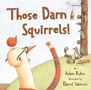 Cover of: Those darn squirrels!