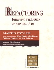 Cover of: Refactoring: Improving the Design of Existing Code