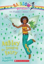 Cover of: Ashley the Dragon Fairy (Rainbow Magic)