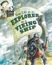 Cover of: Your life as an explorer on a Viking ship