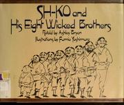 Cover of: Sh-ko and his eight wicked brothers
