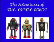 Cover of: Adventures of the Little Robot