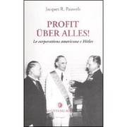 Cover of: Profit uber alles! Le corporations americane e Hitler