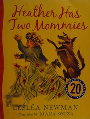 Cover of: Heather Has Two Mommies 20th Anniversary Edition