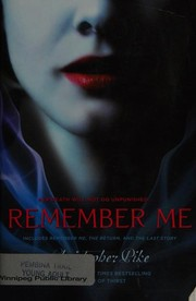 Cover of: Remember Me - The Return - The Last Story