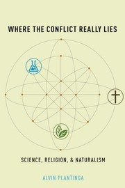 Cover of: Where the Conflict Really Lies: Science, Religion, and Naturalism