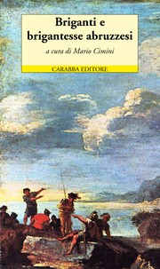 Cover of: Briganti E Brigantesse Abruzzesi