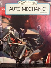 Cover of: I Can Be An Auto Mechanic