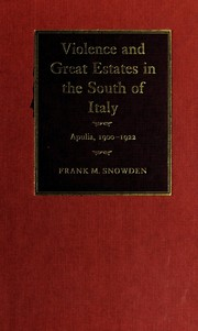 Cover of: Violence and great estates in the south of Italy