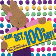 Cover of: Ready! Set! 100th day!