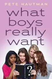 Cover of: What Boys Really Want