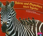 Cover of: Zebras and Oxpeckers Work Together