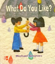 Cover of: What Do You Like? [big book]