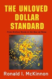 Cover of: The unloved world dollar standard