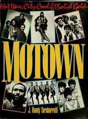 Cover of: Motown: Hot Wax, City Cool, Solid Gold