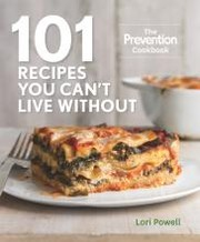 Cover of: 101 recipes you can't live without