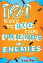 Cover of: 101 ways to bug your friends and enemies