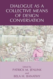 Cover of: Dialogue as a Collective Means of Design Conversation (v. 2)