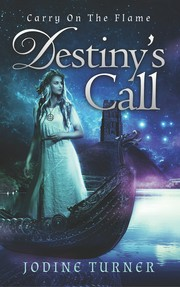 Cover of: Carry on the Flame: Destiny's Call