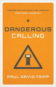 Cover of: Dangerous calling