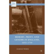 Cover of: Memory, Print, and Gender in England, 1653-1759
