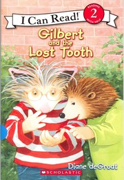 Cover of: Gilbert and the lost tooth