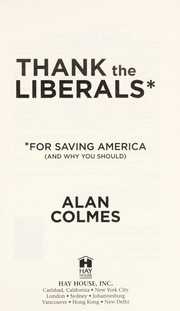 Cover of: Thank the liberals for saving America (and why you should)
