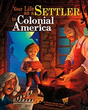 Cover of: Your life as a settler in Colonial America