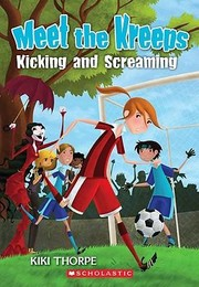 Cover of: Meet the Kreeps 6 Kicking and Screaming