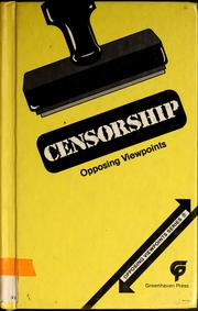 Cover of: Censorship, opposing viewpoints